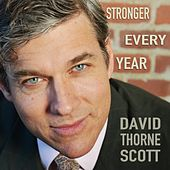 Stronger Every Year by David Thorne Scott