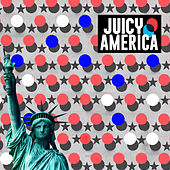 Juicy America - EP by Various Artists