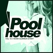 Poolhouse, Vol.10: Miami Summer Start - EP by Various Artists