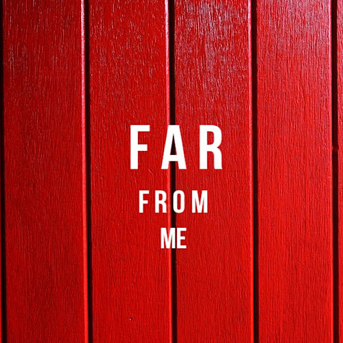 Far From Me (feat. Problem) by Jag