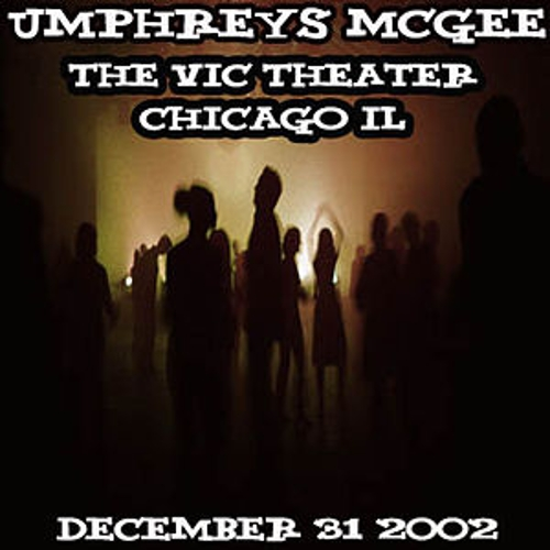12-31-02 - The Vic Theater - Chicago, IL by Umphrey's McGee