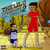 Life Before the Charger 2 by LIL C