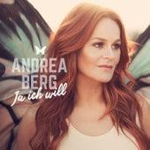 Ja ich will von Andrea Berg
