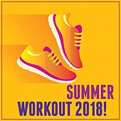Summer Workout 2018 de Various Artists