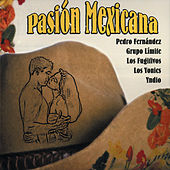Pasion Mexicana by Various Artists