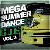 Mega Summer Dance Hits, Vol.3 - EP by Various Artists
