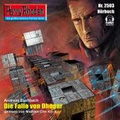 Die Falle von Dhogar - Perry Rhodan - Erstauflage 2503 (Ungekürzt) von Andreas Eschbach