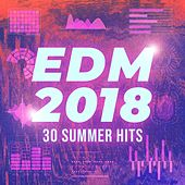 EDM 2018 - 30 Summer Hits de Various Artists