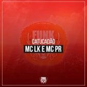 Catucadão by Mc LK