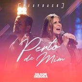 Perto de Mim (Playback) by Dilson e Débora