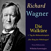 "Richard Wagner - Die Walküre (1. Tag des Bühnenfestspiels ""Der Ring des Nibelungen"