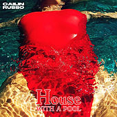 House with a Pool by Cailin Russo