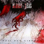 Bloody Seas de Phil Rey