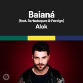 Baianá (feat. Barbatuques & Foreign) de Alok