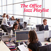 The Office Jazz Playlist by Various Artists