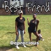 Best Friend von Deprecious