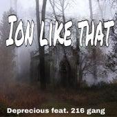 Ion like that von Deprecious