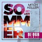 So ist der Sommer (DJ OGB Remix) von Mitch Keller