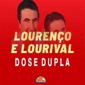 Dose Dupla von Lourenço e Lourival