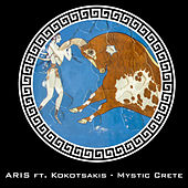 Mystic Crete (feat. Kokotsakis) di ARIS