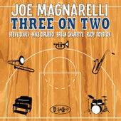 Three on Two by Joe Magnarelli