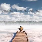 Viral Hits, Vol. 4 de Reggaeton Acústico
