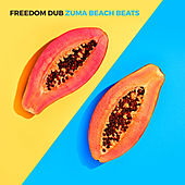 Zuma Beach Beats von Freedom Dub