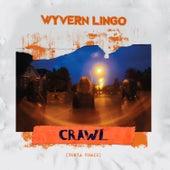 Crawl (Benza Remix) von Wyvern Lingo