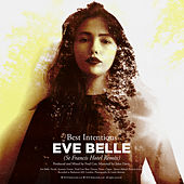 Best Intentions (St Francis Hotel Remix) by Eve Belle