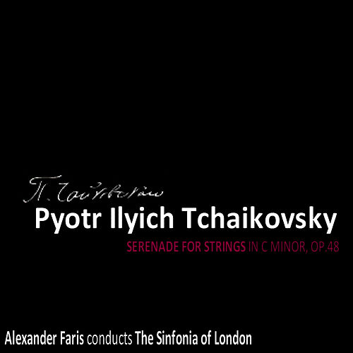 Tchaikovsky: Serenade for Strings in C Minor, Op. 48 by Sinfonia Of London
