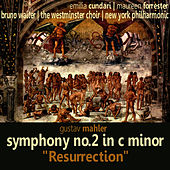 Mahler: Symphony No. 2 in C Minor -