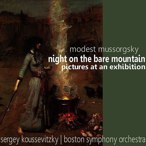 Mussorgsky: Night On The Bare Mountain & Pictures At An Exhibition by Boston Symphony Orchestra