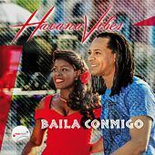 Baila Conmigo by Havana Vibes