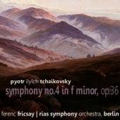 Tchaikovsky: Symphony No. 4 in F Minor, Op. 36 von RIAS Symphony Orchestra Berlin