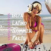 Ibiza Latino Sommer Party by Various Artists