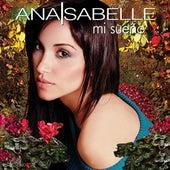 Mi Sueño by Ana Isabelle