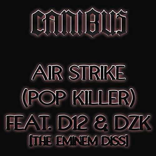 Air Strike (Pop Killer) by Canibus