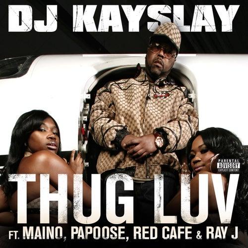 Thug Luv by DJ Kayslay