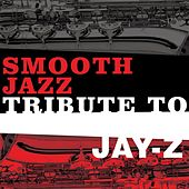 Jay-Z Smooth Jazz Tribute de Various Artists
