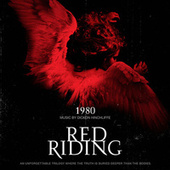 Red Riding 1980 by Dickon Hinchliffe
