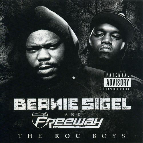 The Roc Boys by Beanie Sigel