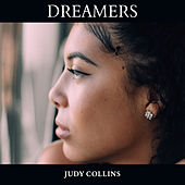 Dreamers by Judy Collins