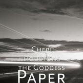 Paper by Cheri Houston's the Goddess