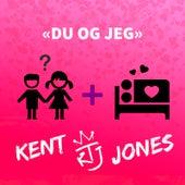 Du Og Jeg von Kent
