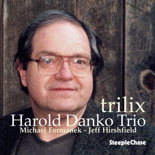 Trilix by Harold Danko