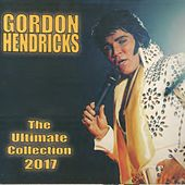 The Ultimate Collection 2017 von Gordon Hendricks