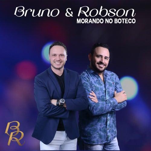 Morando no Boteco (Ao Vivo) de Bruno e Robson