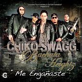 Me Engañaste by Chiko Swagg