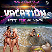 Vacation de Dretti