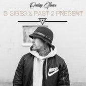 B-Sides X Past 2 Present by Ceekay Jones